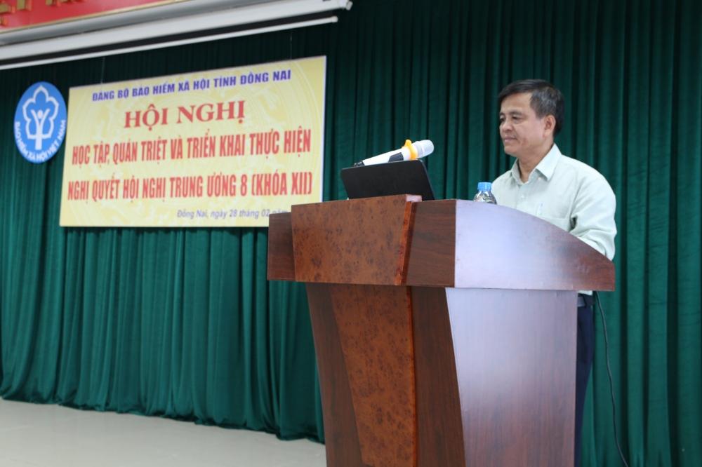 Quán triệt, triển khai thực hiện Nghị quyết Hội nghị Trung ương 8 khóa XII của Đảng tại BHXH tỉnh Đồng Nai