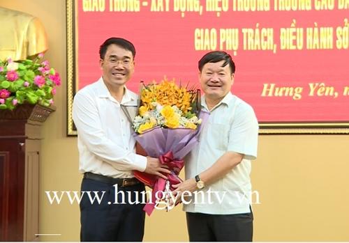 Hưng Yên bổ nhiệm một số chức danh lãnh đạo