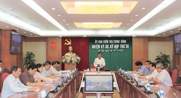 Ủy ban Kiểm tra Trung ương xem xét, thi hành kỷ luật một số tổ chức đảng, đảng viên