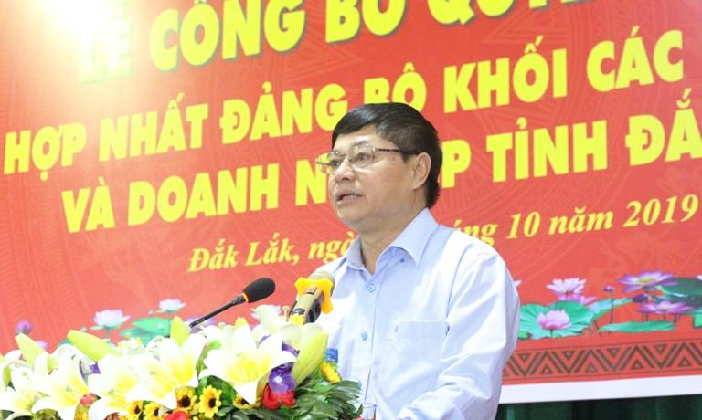 Đắk Lắk Hợp nhất Đảng bộ khối các cơ quan và Đảng bộ khối Doanh nghiệp tỉnh