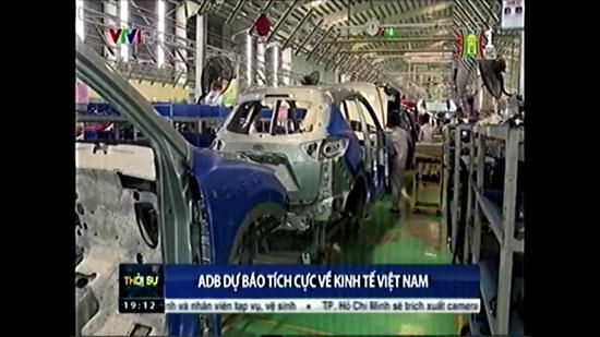 ADB dự báo tích cực về kinh tế Việt Nam