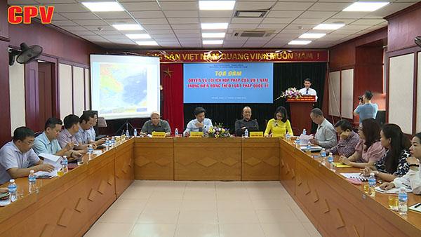 Tọa đàm Quyền và lợi ích hợp pháp của Việt Nam trong Biển Đông theo luật pháp quốc tế