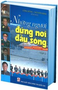 """Xuất bản tập II cuốn sách """"Những người đứng nơi đầu sóng"""""""