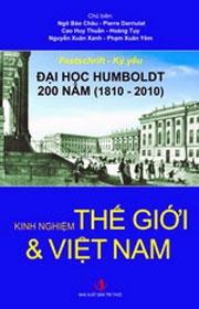 """""""Đại học Humboldt 200 năm 1810-2010  Kinh nghiệm thế giới và Việt Nam"""""""