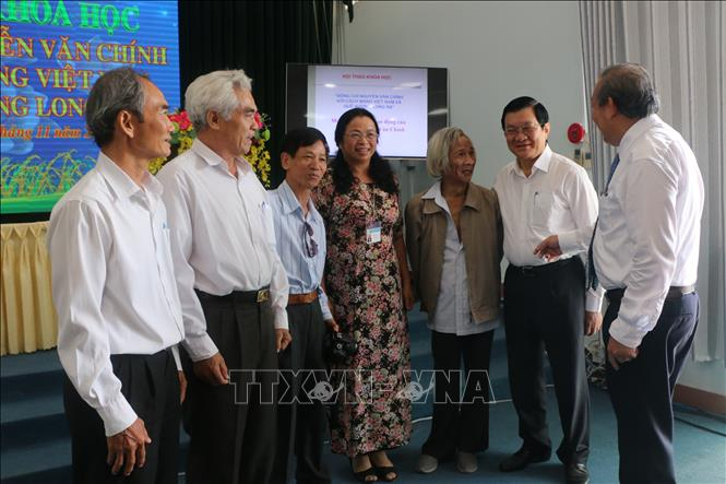 """Hội thảo khoa học """"Đồng chí Nguyễn Văn Chính với cách mạng Việt Nam và quê hương Long An"""""""