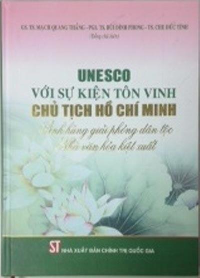 Về Nghị quyết của UNESCO vinh danh Chủ tịch Hồ Chí Minh