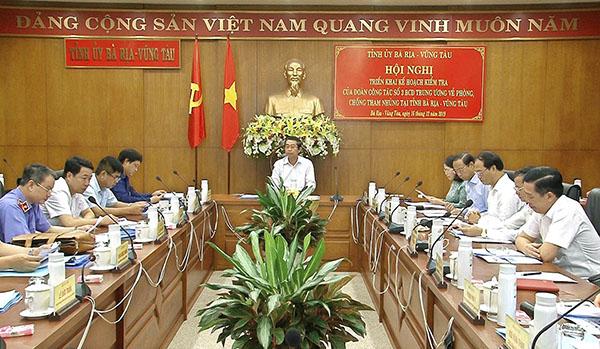 Ban Chỉ đạo Trung ương về phòng, chống tham nhũng làm việc tại Bà Rịa-Vũng Tàu