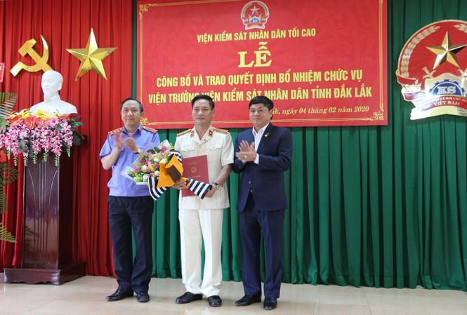 Bổ nhiệm Viện trưởng Viện Kiểm sát nhân dân tỉnh Đắk Lắk