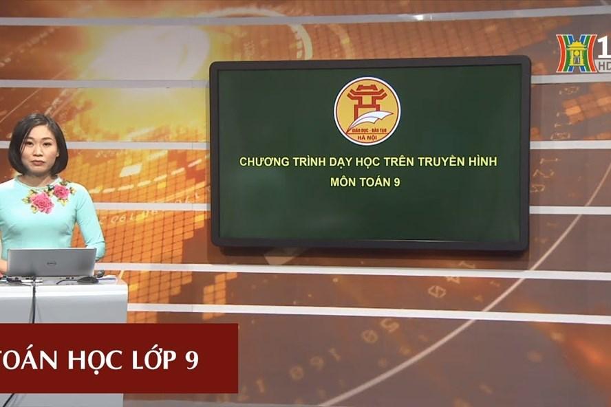 Học trên truyền hình Hà Nội từ ngày 6 - 11 4