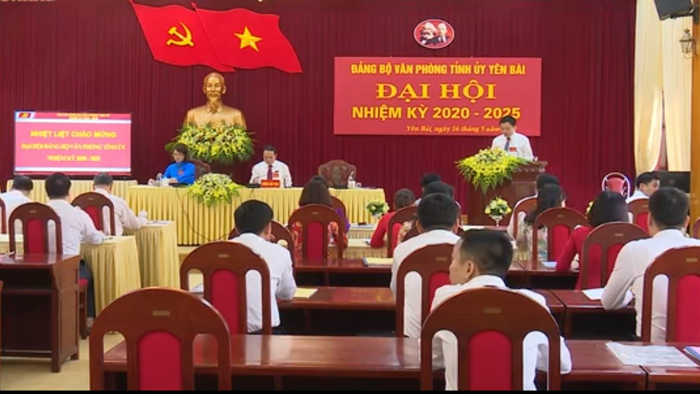 Đại hội Đảng bộ Văn phòng Tỉnh ủy Yên Bái nhiệm kỳ 2020 – 2025