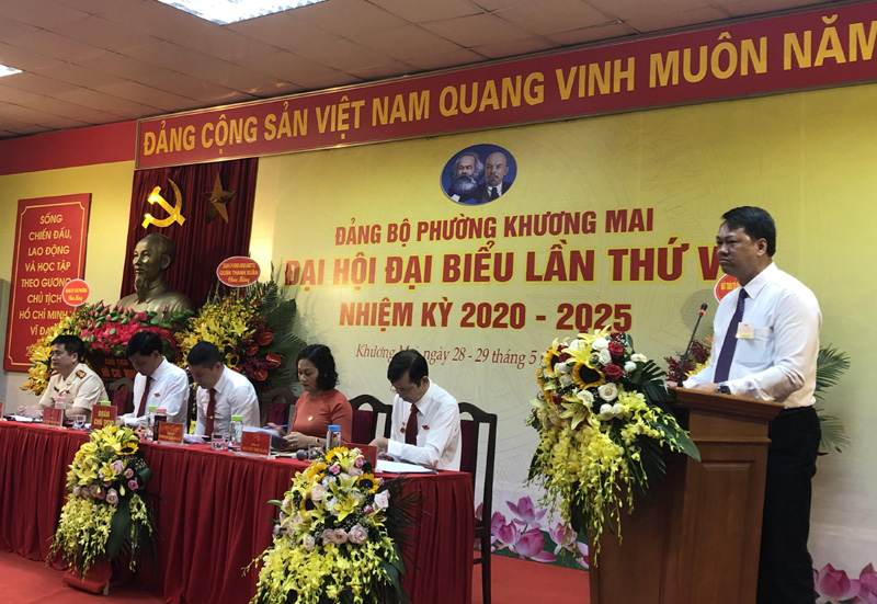 Đại hội Đảng bộ phường Khương Mai Đảm bảo vai trò lãnh đạo toàn diện của cấp ủy Đảng