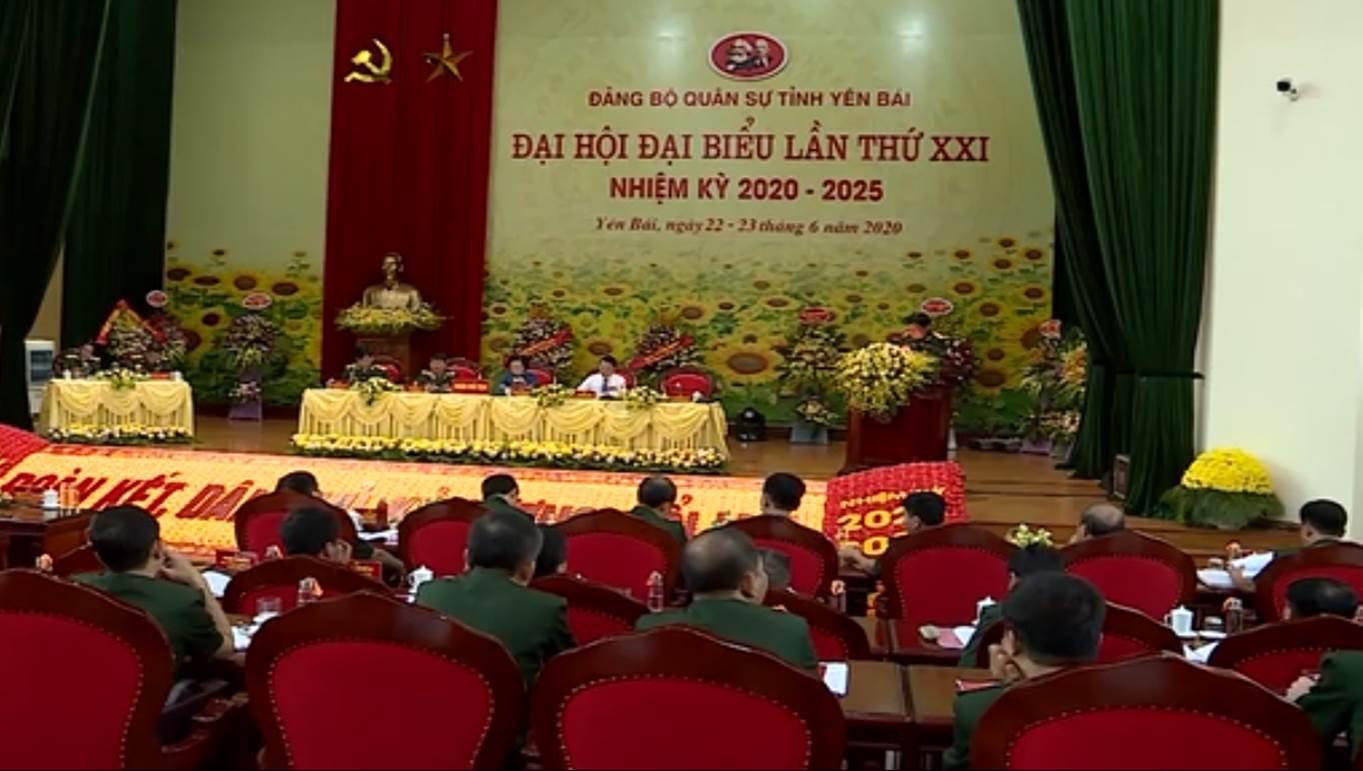 Đại hội đại biểu Đảng bộ Quân sự tỉnh Yên Bái lần thứ XXI, nhiệm kỳ 2020 – 2025 thành công tốt đẹp