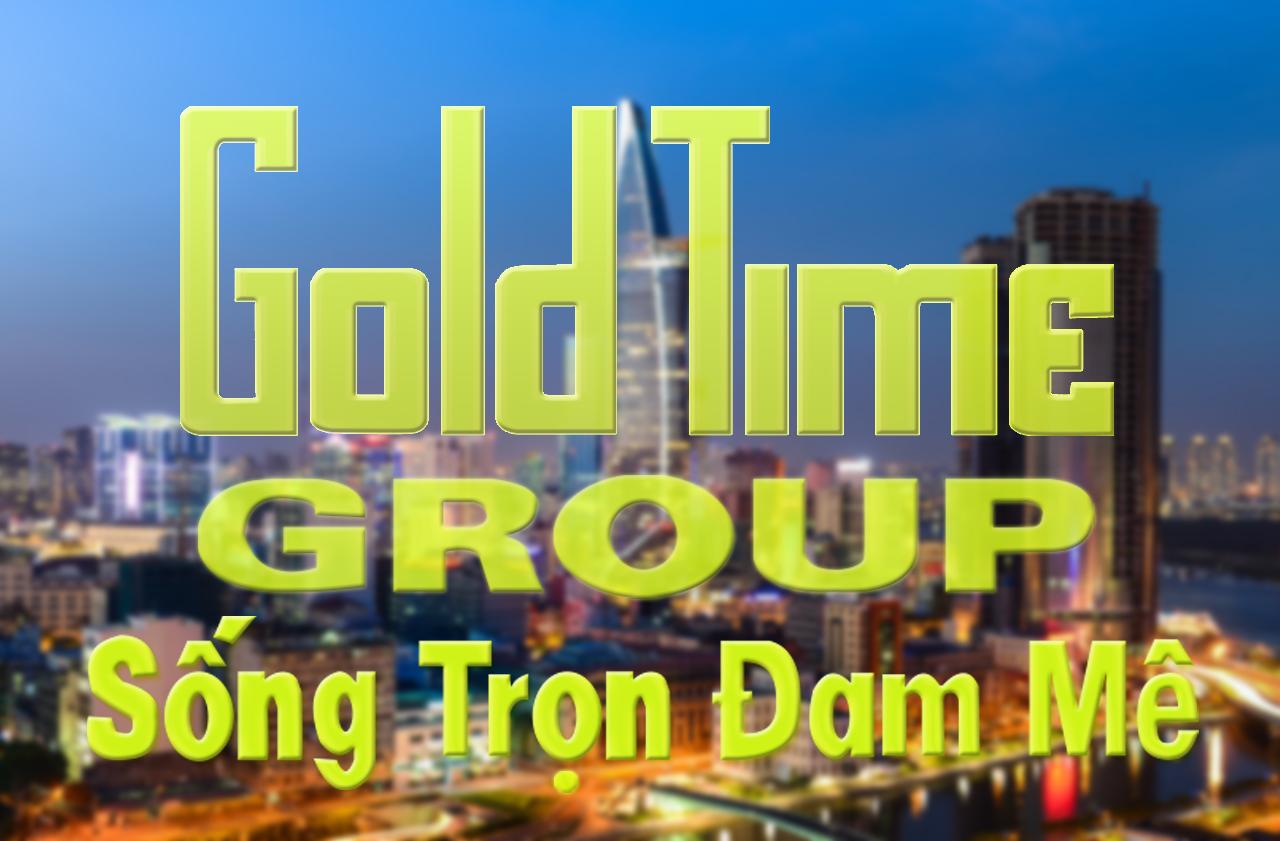 Gold Time Group - doanh nghiệp kết nối cộng đồng