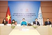 Chủ tịch Quốc hội Nguyễn Thị Kim Ngân dự Hội nghị các Chủ tịch Quốc hội Thế giới lần thứ 5