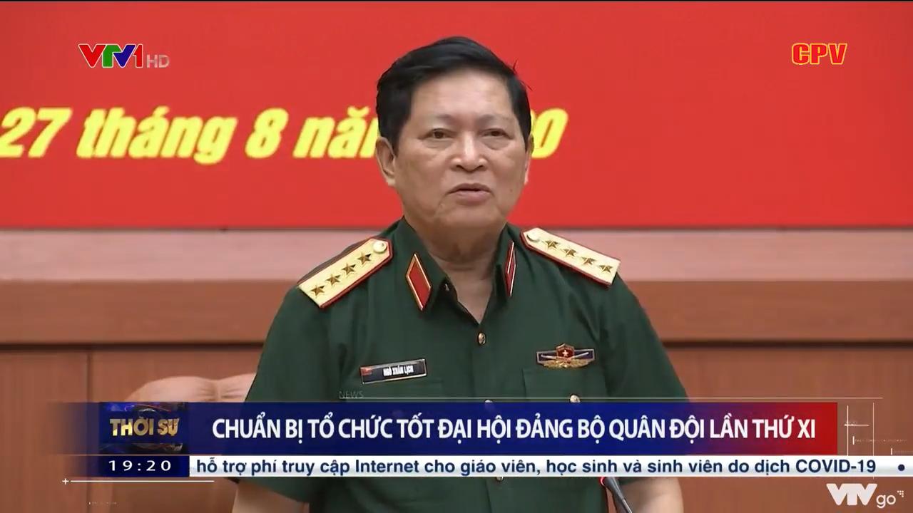 Chuẩn bị tổ chức tốt Đại hội Đảng bộ Quân đội lần thứ XI