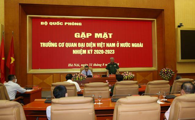 Bộ Quốc phòng gặp mặt các Trưởng Cơ quan đại diện Việt Nam ở nước ngoài