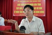 Kỷ luật cảnh cáo Nguyên Chủ tịch tỉnh Quảng Ngãi Trần Ngọc Căng