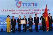 Thủ tướng Nguyễn Xuân Phúc TTXVN cần tiếp tục giữ vững vị thế là một trung tâm thông tin tin cậy của Đảng, Nhà nước
