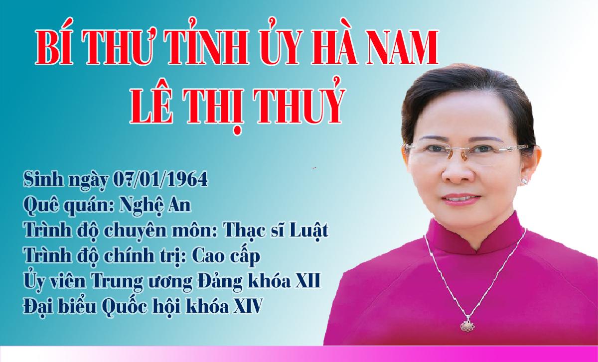 Infographic  Chân dung Bí thư Tỉnh ủy Hà Nam Lê Thị Thủy
