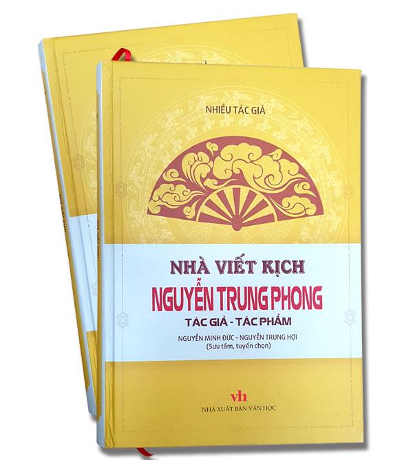 Ra mắt cuốn sách về nhà viết kịch Nguyễn Trung Phong