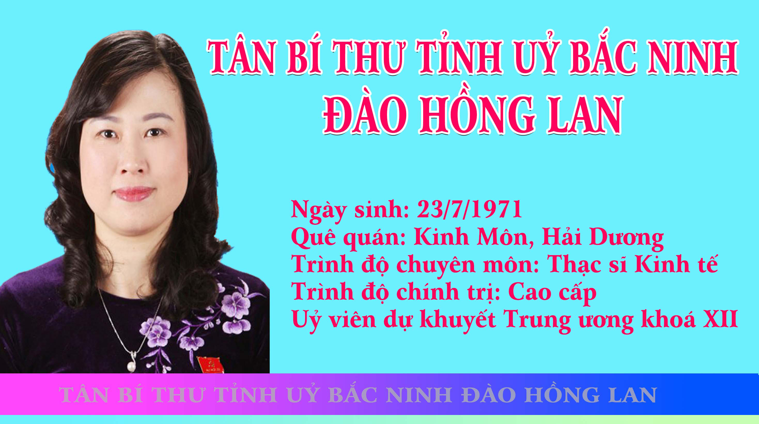 [Infographics] Tân Bí thư Tỉnh ủy Bắc Ninh Đào Hồng Lan