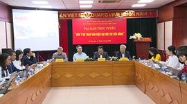 Tọa đàm trực tuyến Góp ý dự thảo Văn kiện Đại hội XIII của Đảng  Phần 2