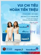 Hoàn tiền lên đến 1,4 triệu đồng cho chủ thẻ E-Partner VietinBank Napas