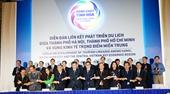 Thỏa thuận liên kết phát triển du lịch 2 đầu đất nước với miền Trung giai đoạn 2020- 2025