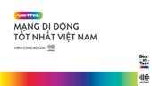 """Mạng di động đầu tiên, duy nhất tại Việt Nam đạt chứng nhận """"Best in Test"""""""