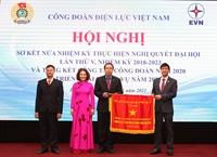 Công đoàn Điện lực Việt Nam chăm lo tốt cho người lao động