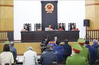 Lần thứ hai hoãn xét xử bị cáo Vũ Huy Hoàng và đồng phạm