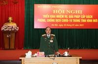 Bộ Quốc phòng triển khai nhiệm vụ cấp bách phòng, chống dịch COVID-19