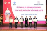 Trao tặng danh hiệu Thầy thuốc Nhân dân cho 5 bác sỹ