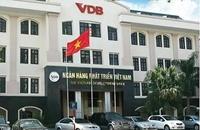 Ban hành Nghị định quản lý tài chính, hiệu quả hoạt động Ngân hàng Phát triển