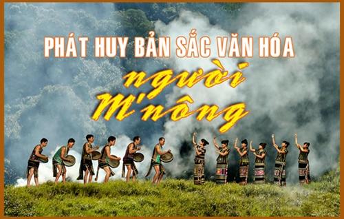 Megastory Phát huy bản sắc văn hóa người M'Nông