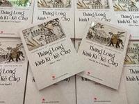 Ra mắt bộ sách Thăng Long Kinh Kì - Kẻ Chợ