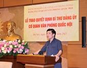 Đồng chí Bùi Văn Cường làm Bí thư Đảng ủy cơ quan Văn phòng Quốc hội