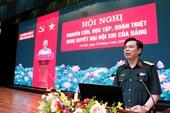 Trường Sĩ quan Chính trị tổ chức nghiên cứu, học tập, quán triệt Nghị quyết Đại hội XIII của Đảng