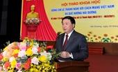 Tôn vinh những cống hiến to lớn của đồng chí Lê Thanh Nghị đối với cách mạng, với Đảng và Dân tộc ta