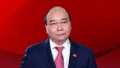 Chủ tịch nước Nguyễn Xuân Phúc ứng cử đại biểu Quốc hội tại huyện Củ Chi và Hóc Môn