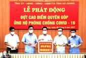 Hà Giang Hơn 8 tỷ đồng trong ngày đầu tiên phát động ủng hộ phòng, chống COVID-19