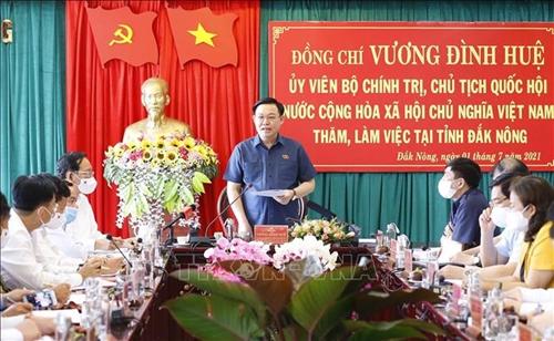 Chủ tịch Quốc hội Đắk Nông phát huy nội lực cùng khát vọng phát triển