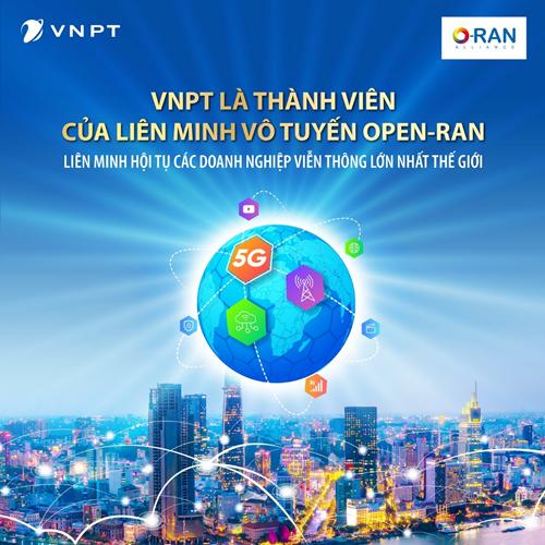 Tập đoàn VNPT chính thức là thành viên của liên minh Vô tuyến Open-RAN