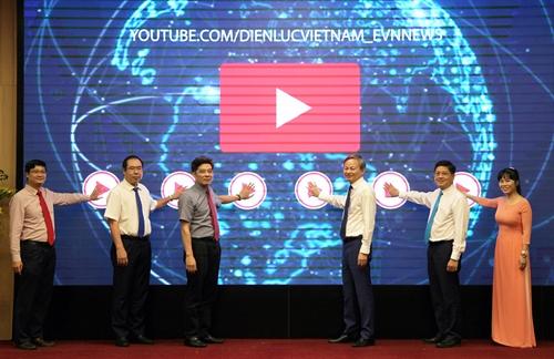 EVN chính thức ra mắt kênh Youtube Điện lực Việt Nam