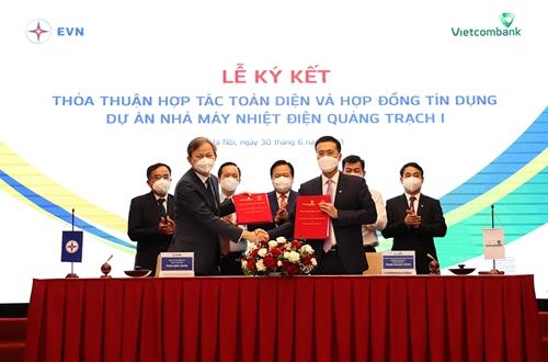 EVN và Vietcombank ký Hợp đồng tín dụng tài trợ Dự án Nhà máy Nhiệt điện Quảng Trạch I