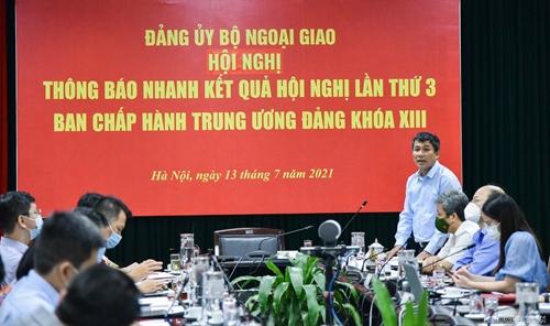 Bộ Ngoại giao thông báo nhanh kết quả Hội nghị Trung ương 3