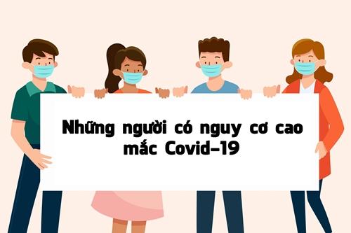 [Infographic] Những người có nguy cơ cao mắc Covid-19