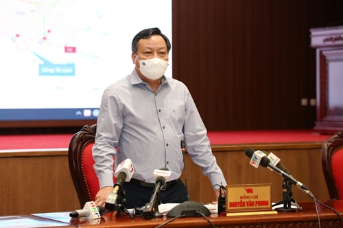 Phó Bí thư Thành ủy Hà Nội Nguyễn Văn Phong Quyết tâm thực hiện bằng được kế hoạch phân vùng chống dịch