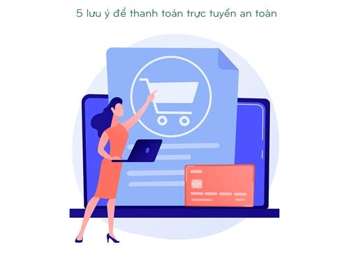 5 lưu ý để thanh toán trực tuyến an toàn