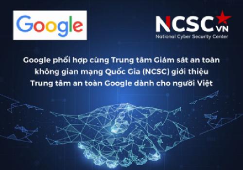 Ra mắt Trung tâm an toàn Google dành cho người Việt